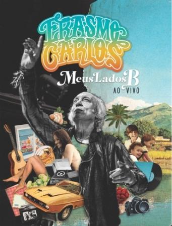 Erasmo Carlos - Meus Lados B - ao Vivo (DVD + CD)