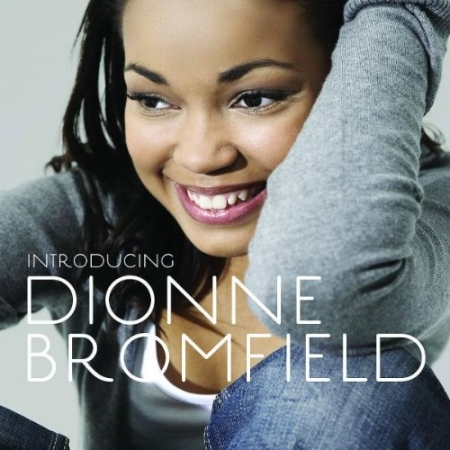 Dionne Bromfield - Introducing