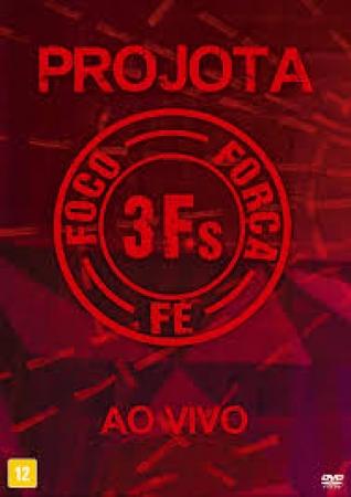 Projota - Foco Forca Fe 3fs (DVD)
