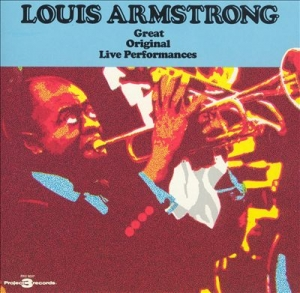 Louis Armstrong - Great Original Live Performances