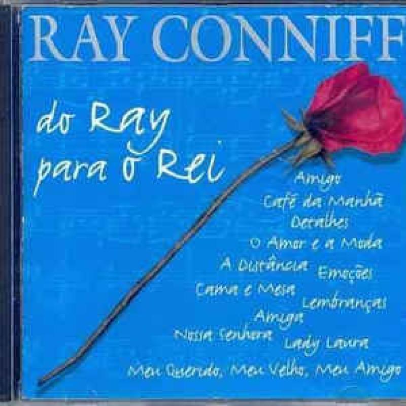 Ray Conniff - Do Ray Para O Rei (CD)