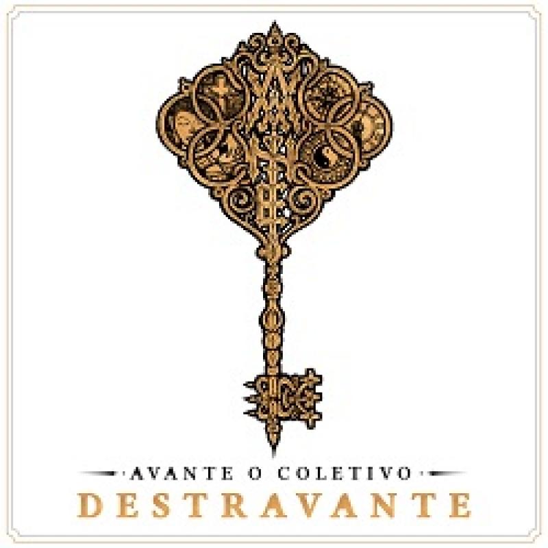 Avante O Coletivo - Destravante A Chave Mestra Dos Etiqueta de Rua ( CD )