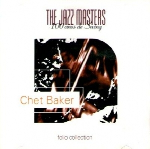 The Jazz Masters: 100 Anos De Swing - Chet Baker (Cd)