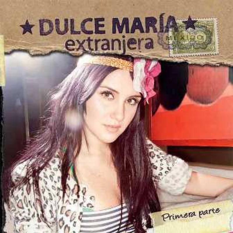 Dulce Maria - Extranjera Primera Parte (CD) (602527421704)