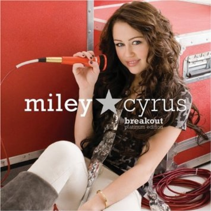 Miley Cyrus  - Breakout Platinum Edition