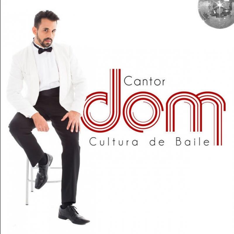 Cantor Dom - Cultura de Baile (CD)