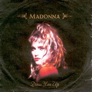 LP Madonna - Dress You Up (VINYL IMPORTADO COMPACTO 7 POLEGADAS)