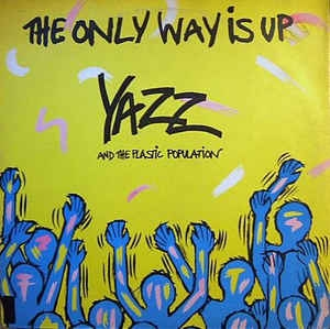 LP Yazz And The Plastic Population ‎– The Only Way Is Up VINYL 7 POLEGADAS