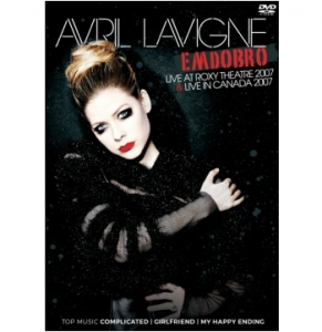 Avril Lavigne - Em Dobro Live At Roxy Theatre 2007 E Live In Canada 2007 DVD