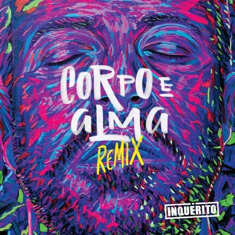 Inquerito - Corpo E Alma Remix (CD) (7892860247038)