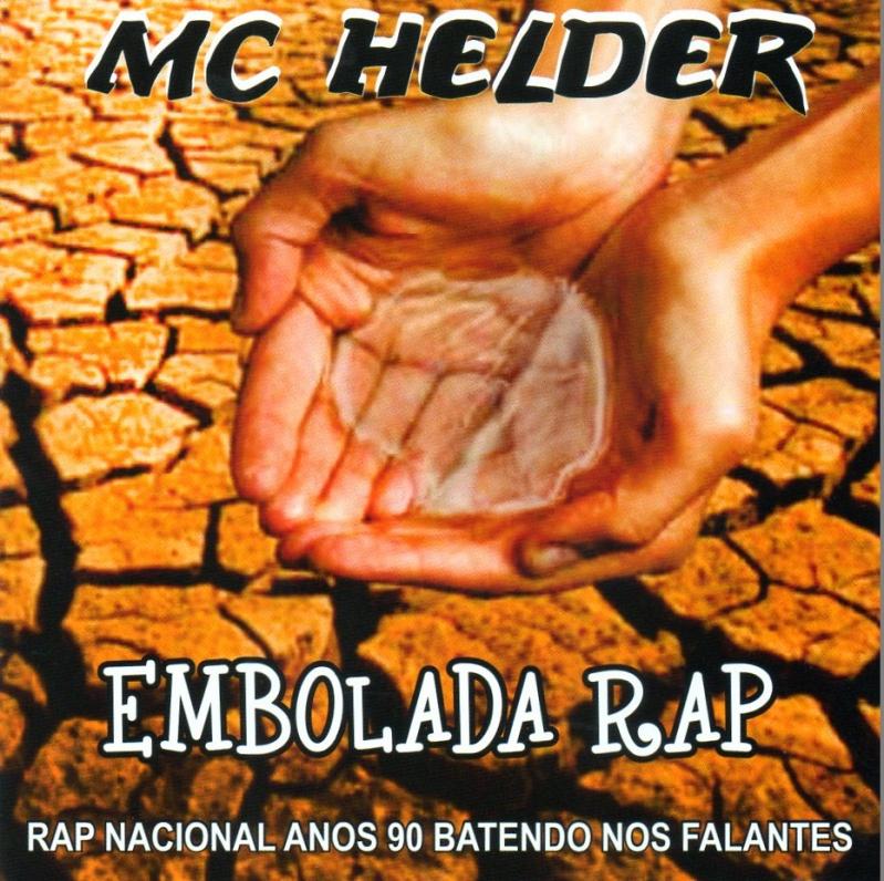 MC HELDER - EMBOLADA RAP (RAP NACIONAL ANOS 90 BATENDO NOS FALANTES)