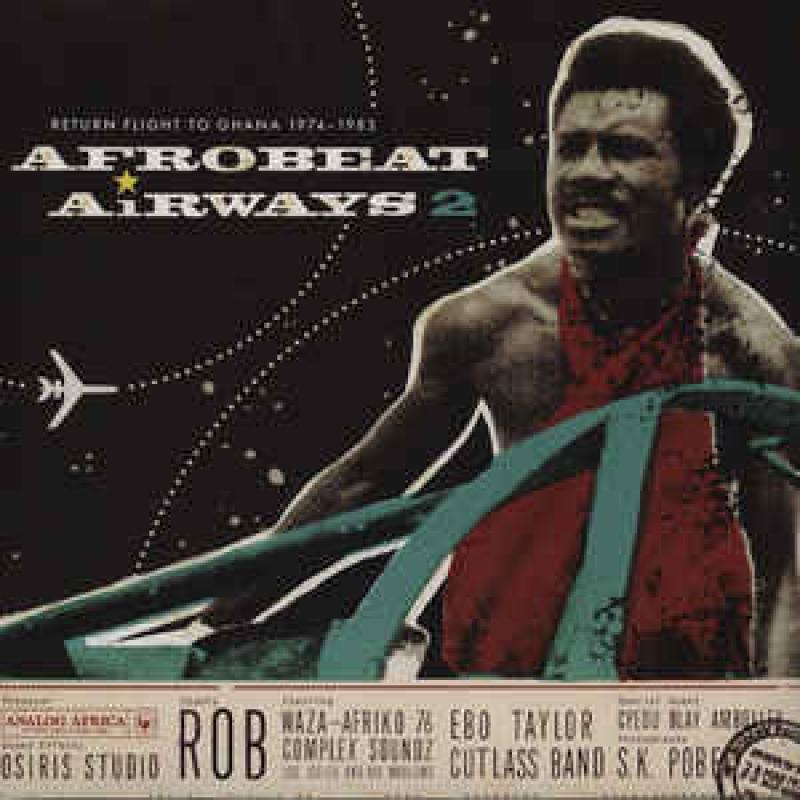 LP Afrobeat Airways - 2 Return Flight To Ghana 1974-1983 Vinyl Duplo Lacrado Importado