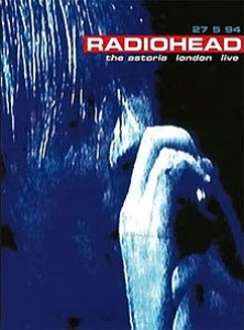 Radiohead - The Astoria London Live (DVD)