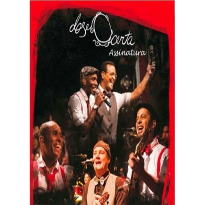 Dose Certa - Assinatura (DVD)