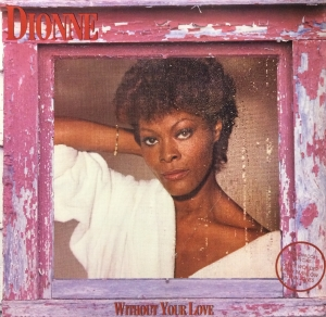 LP Dionne Warwick - Without Your Love ( Vinyl )