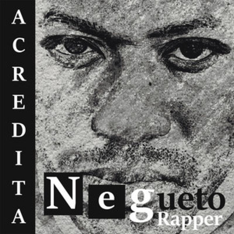 Negueto Rapper - ACREDITA (CD)