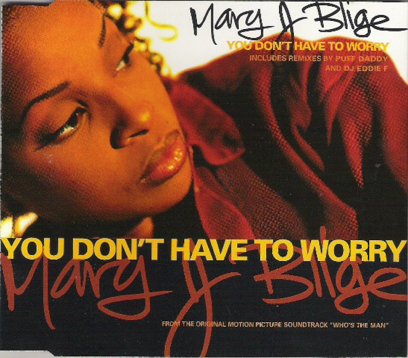 Mary J Blige - You Dont Have To Worry Cd Single Importado