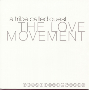 A Tribe Called Quest - The Love Movement (CD)
