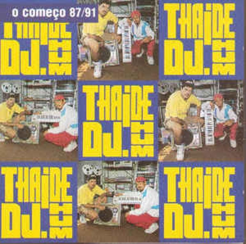 Thaide DJ Hum - O Começo 87/91 (CD)