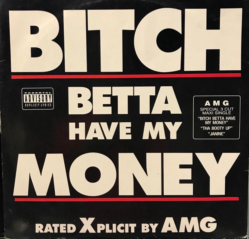 LP AMG - BITCH BETTA HAVE MY MONEY  VINYL SINGLE