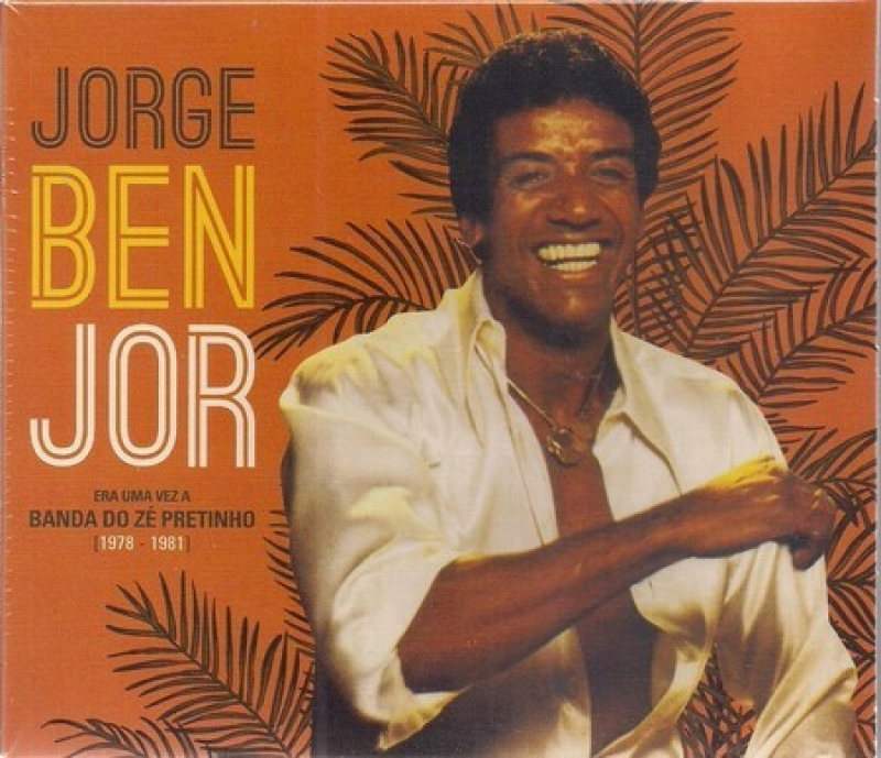 Box Jorge Ben Jor - Era Uma Vez a Banda do Ze Pretinho (1978 - 1980) (CD)