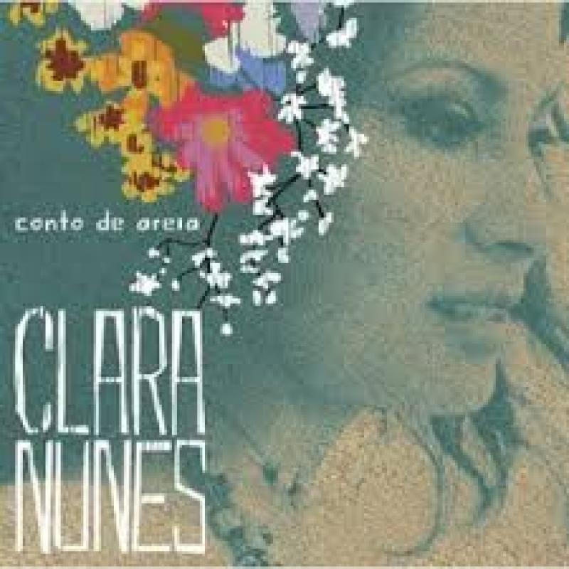 CLARA NUNES  - CONTO DE AREIA GRANDES SUCESSOS (CD)