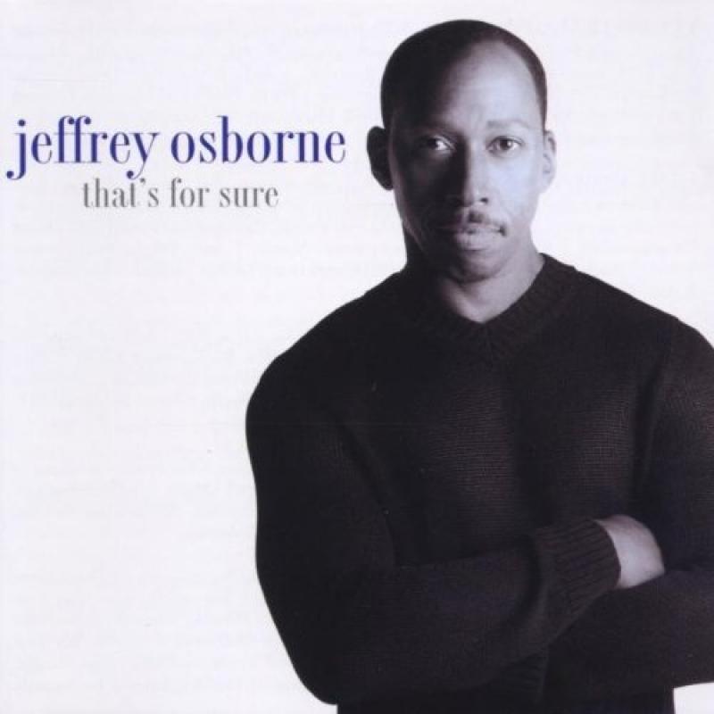 Jeffrey Osborne  - Thats for Sure (CD)