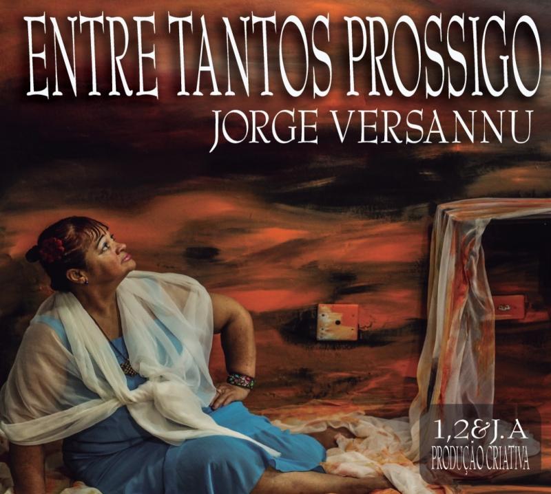 Jorge Versannu - Entre Tantos Prossigo CD