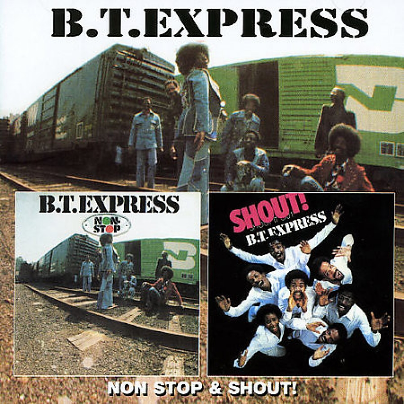 B.T. Express ‎– Non-Stop e Shout (CD) IMPORTADO