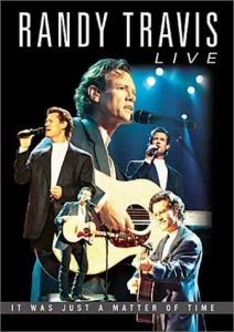 Randy Travis Live - It Was Just a Matter of Time (DVD)
