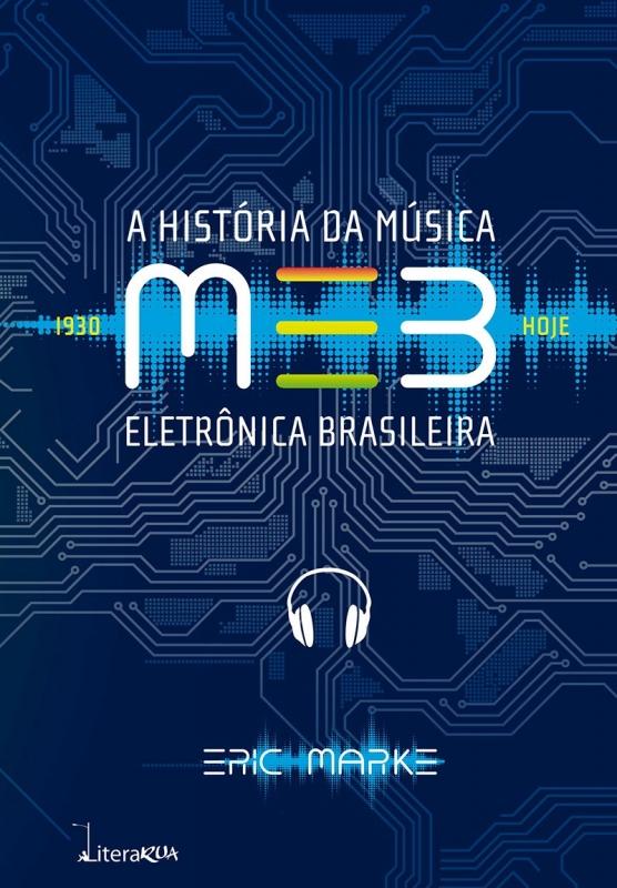 Livro MEB - A Historia da Musica Eletronica Brasileira