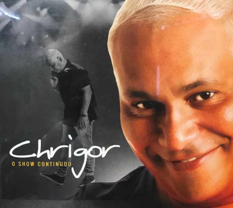 Chrigor – O Show Continuou (2017) EP (CD)