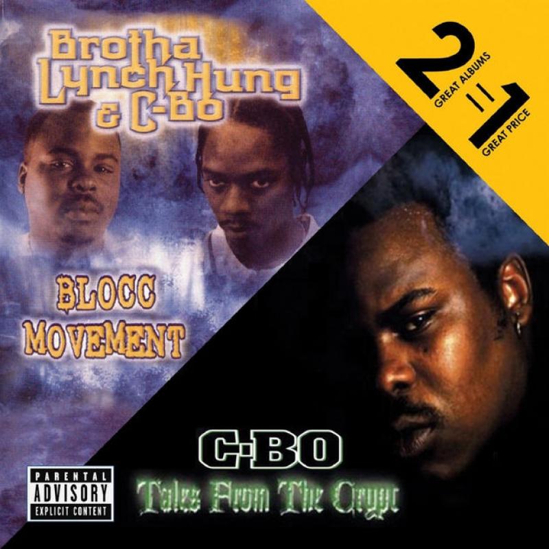 C-Bo & Brotha Lynch Hung Blocc Movement / Tales  the Crypt