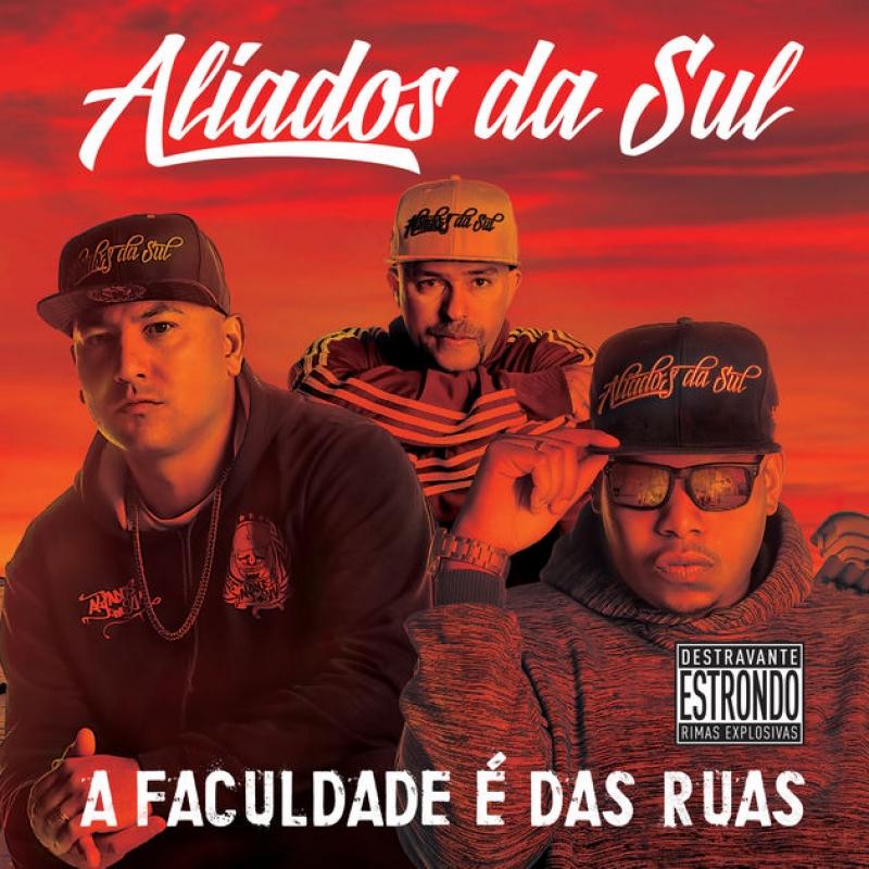 Aliados Da Sul - A Faculdade E Das Ruas (CD)