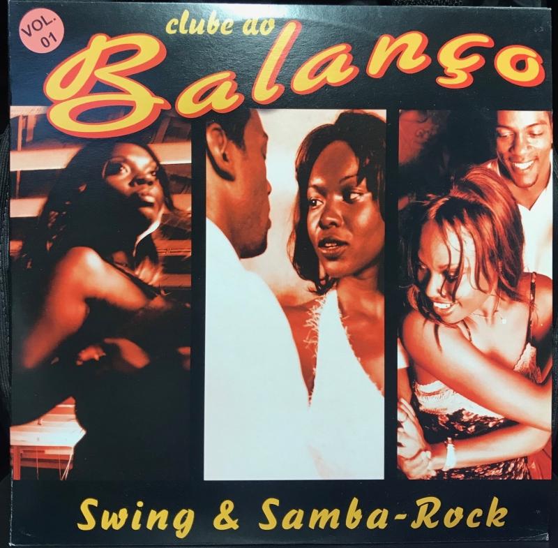 LP Clube Do Balanço - Swing & Samba Rock Vol 1 VINYL DUPLO (RARO)