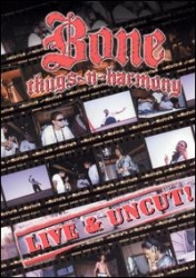 Bone Thugs-N-Harmony - Live and Uncut - DVD