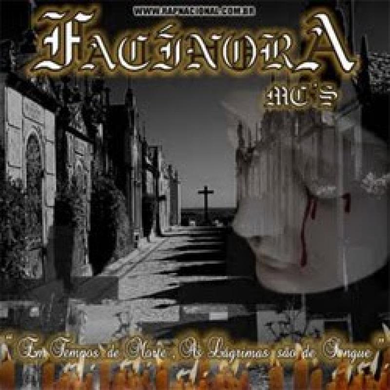 FACINORA MCS - Em Tempos de Morte  As Lagrimas Sao de Sangue (CD)
