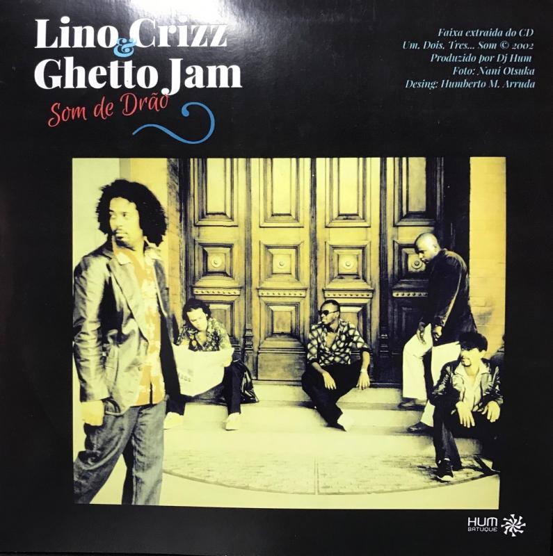 LP LINO CRIZZ e GUETTO JAM - SOM DE DRAO LP MARKKO MENDES NO BALANOO DA NEGA VINYL 7 POLEGADA