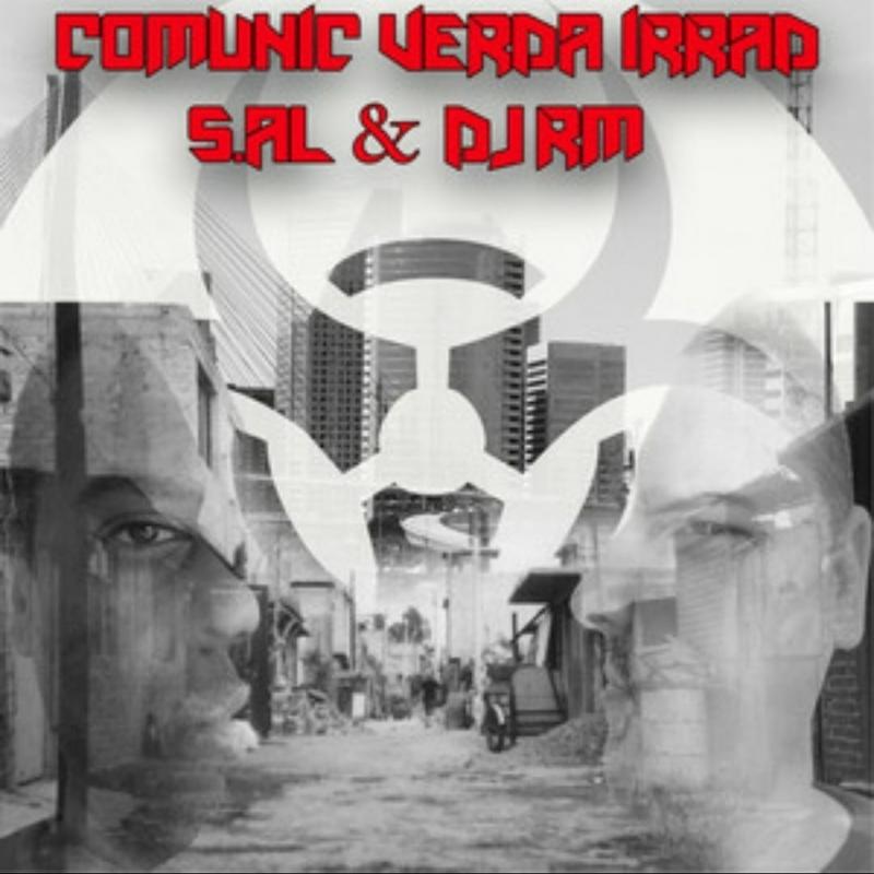 SAL e DJ RM - COMUNIC VERDA IRRAD (CD) RAP NACIONAL