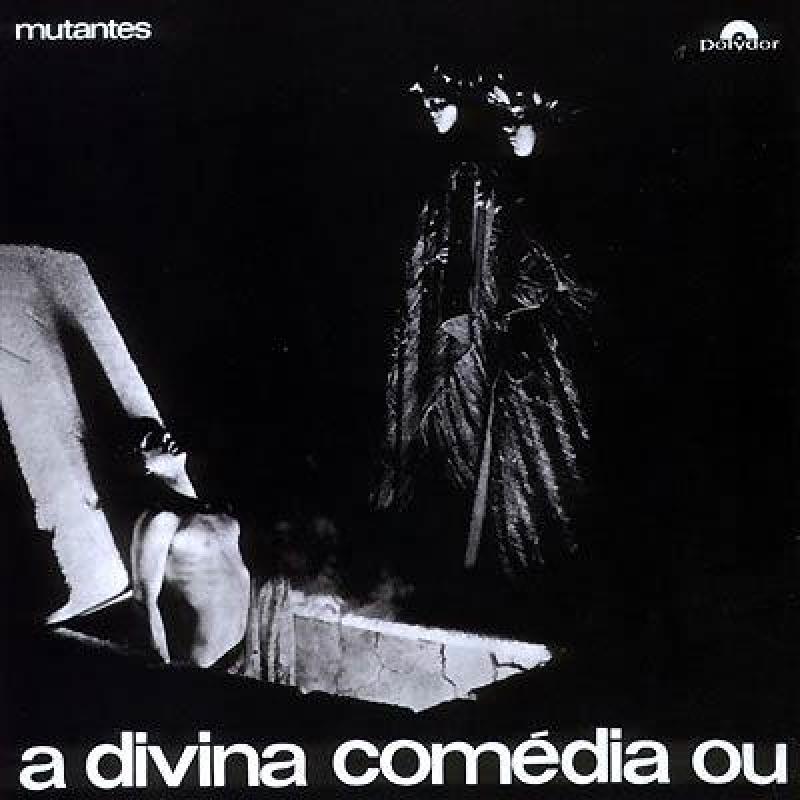 Mutantes - A Divina Comedia ou Ando Meio Desligado 1970 (CD)