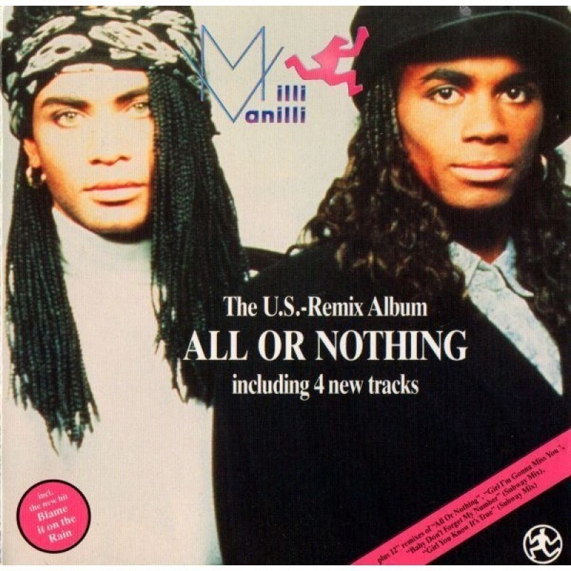 Milli Vanilli - All Or Nothing - The U S  Remix Album CD