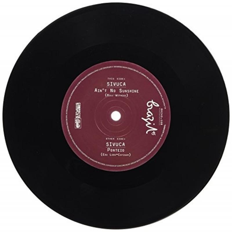 LP SIVUCA - Aint No Sunshine e Ponteio VINYL 7 POLEGADA