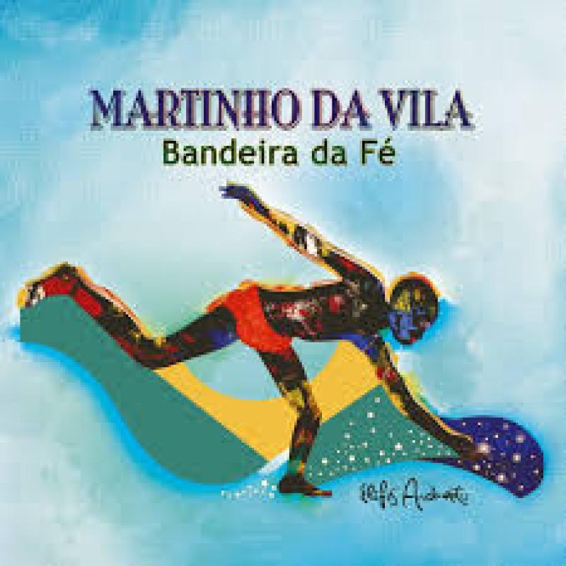 Martinho Da Vila - Bandeira Da Fe (CD)