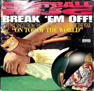 LP Eightball e MJG - Break Em Off VINYL SINGLE