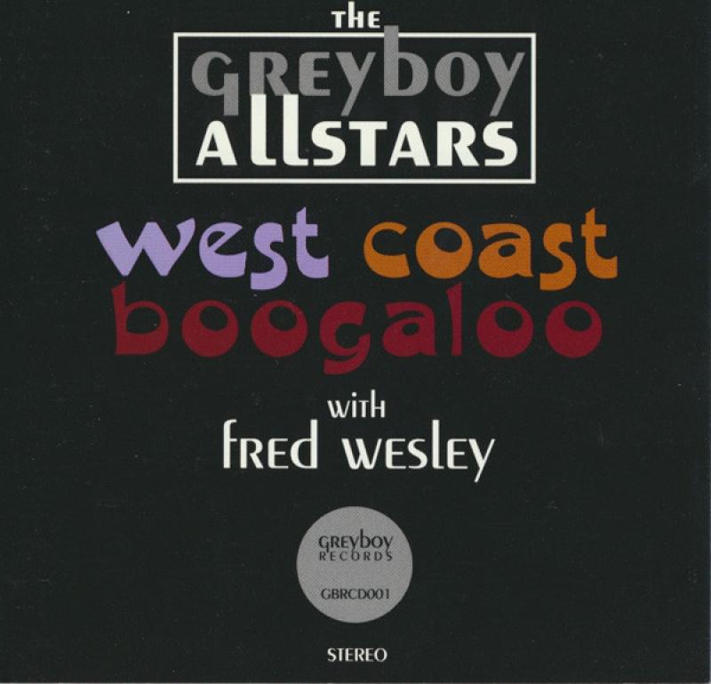 The Greyboy Allstars - West Coast Boogaloo (CD)