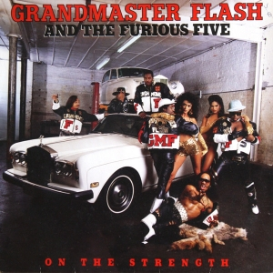 LP Grandmaster Flash - And The Furious Five On The Strength VINYL
