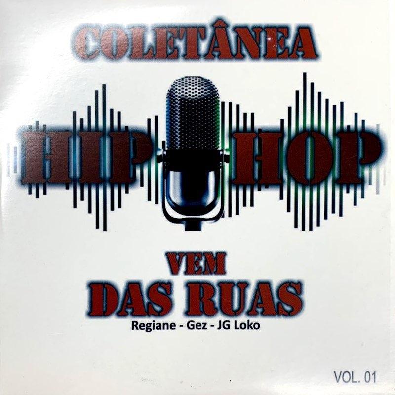 Coletanea Hip Hop - Vem Das Ruas - Regiane Gez - JG LOKO CD