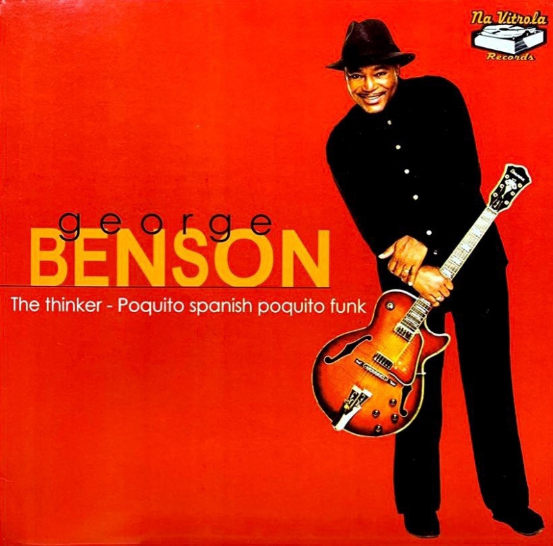 LP George Benson - The Thinker Poquito Spanish Poquito Funk COMPACTO 7 POLEGADAS