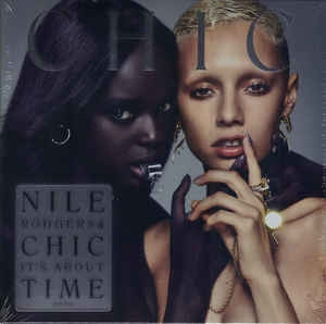 LP CHIC Nile Rodgers & Chic - Its About Time (Vinyl Importado Lacrado)