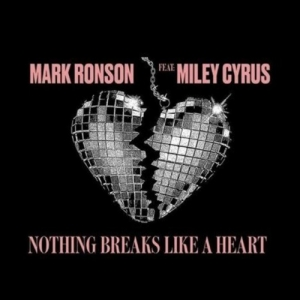 LP Mark Ronson - Feat Miley Cyrus Nothing Breaks Like A Heart VINYL IMPORTADO LACRADO